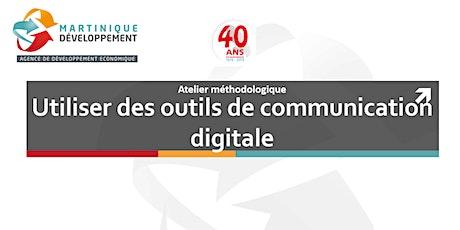 Atelier méthodologique: Outils de communication digitale billets