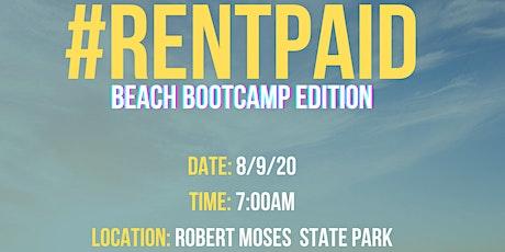 #RentPaid |Beach Bootcamp Edition| tickets