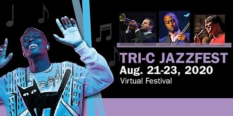 2020 Virtual Tri-C JazzFest Cleveland, Presented by KeyBank tickets