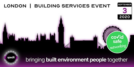 Specifi London 1 - BUILDING SERVICES EVENT tickets