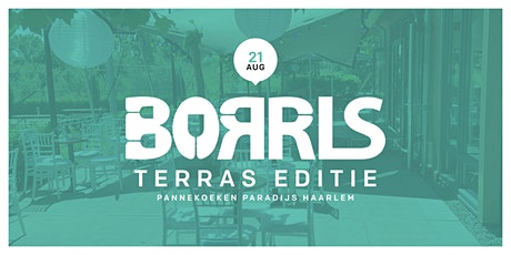 BORRLS Terras Editie tickets