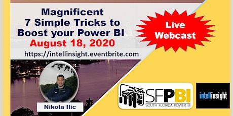 Magnificent 7 - Simple Tricks to Boost your Power BI by Nikola Ilic [FREE] biglietti