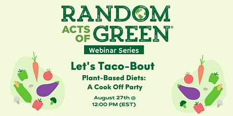 Let's Taco-Bout Plant-Based Diets - A Cook Off Party tickets