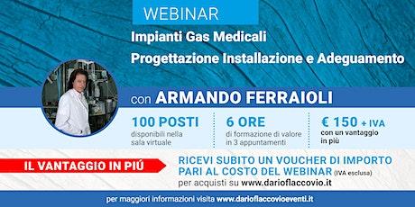 Webinar : Impianti Gas Medicali – Progettazione Installazione e Adeguamento biglietti