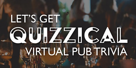 Let's Get Quizzical | Virtual Pub Trivia tickets