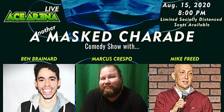 ACE ARENA LIVE: Another Masked Charade Comedy Show [SOLD OUT] tickets