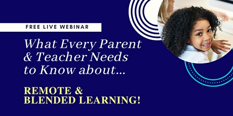 WEBINAR: What Every Parent Needs to Know About Remote Learning|Tips & Tools tickets