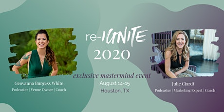 Re-IGNITE 2020 Exclusive Mastermind Event tickets