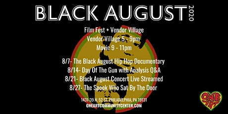 Black August Film Fest/Vendor Village tickets