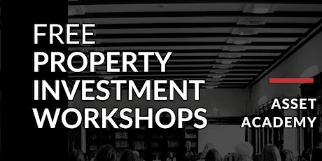 Free Property Investment Workshop - 12th September tickets