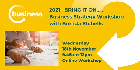 2021:  BRING IT ON..... Business Strategy Workshop tickets