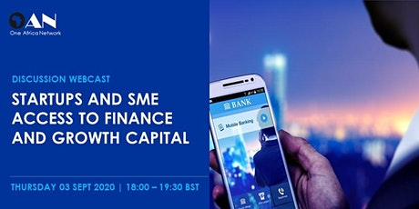 Startups and SME Access to Finance and Growth Capital tickets