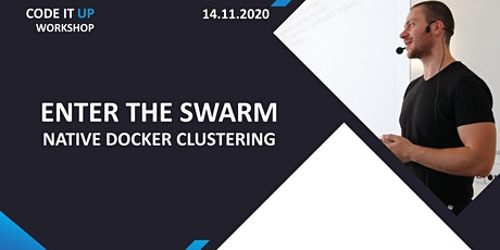 Enter the Swarm: Native Docker Clustering - Code It Up Workshop Vol. 4 tickets