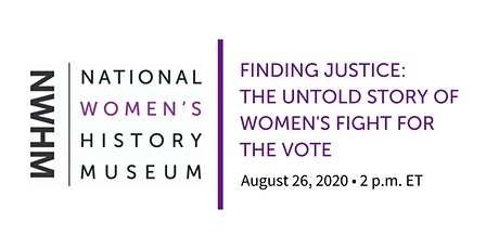 Finding Justice: The Untold Story of Women's Fight for the Vote tickets