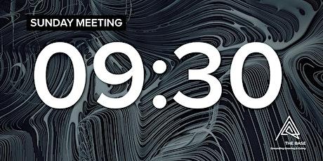 SUNDAY MEETING - 09:30 tickets