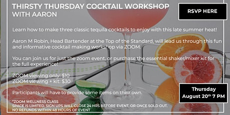Thirsty Thursday Cocktail Workshop tickets