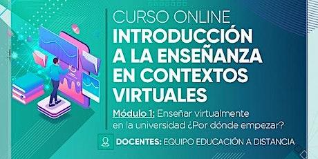 Curso online: Introducción a la enseñanza en contextos virtuales MODULO 1 entradas