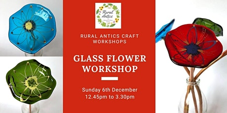 Glass Flower Workshop tickets