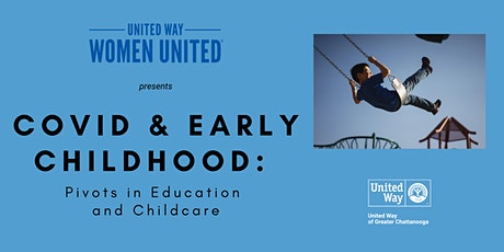 COVID & Early Childhood: Pivots in Education and Childcare tickets