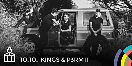 Kings & P3rm1t tickets