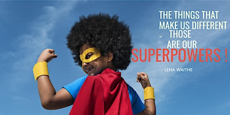 5 Simple Steps to Discover your SUPERPOWERS! tickets