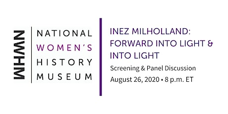 Inez Milholland - Forward Into Light & Into Light Screening and Discussion tickets