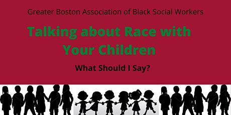 Talking about Race with Your Children:   What Should I Say? tickets