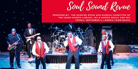 Soul Sound Revue at the Morris Town Beach - Motown / R & B at its finest! tickets