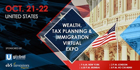 2020 Wealth, Tax Planning &  Immigration Virtual Expo United States tickets