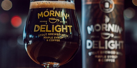 2020 Mornin' Delight Stout Tapping tickets