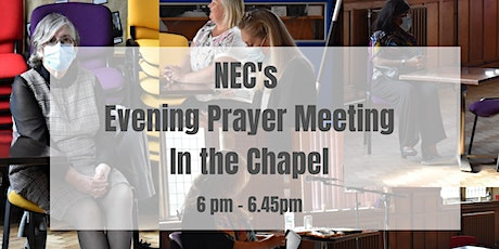 NEC Prayer Meeting in the Chapel tickets