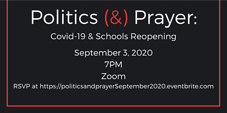 Politics (&) Prayer: COVID-19 and Schools Reopening tickets
