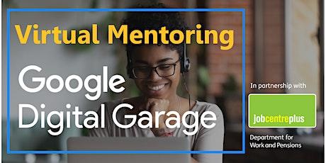 Google Digital Garage Virtual Mentoring tickets