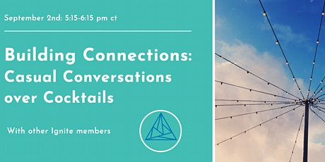 Building Connections: Casual Conversations over Cocktails tickets