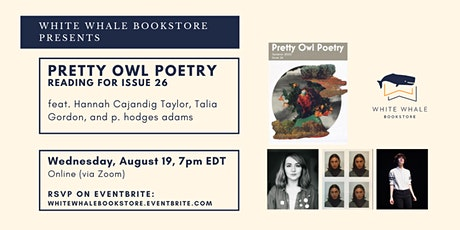 Poetry Reading: Pretty Owl Poetry Presents Issue 26! tickets