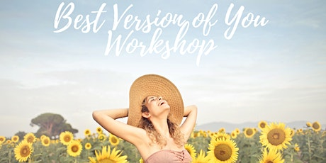 Best Version of You Workshop tickets