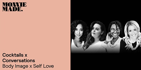 Cocktails x Conversations ~ Body Image x Self Love tickets