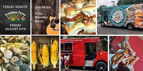 Friday Nights Food Trucks at Donaldson Farms with the Dirty Blondes Band tickets
