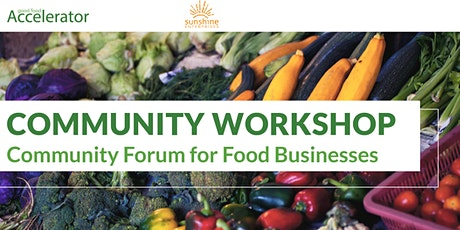 GFA Community Workshop: Community Forum for Food Businesses tickets