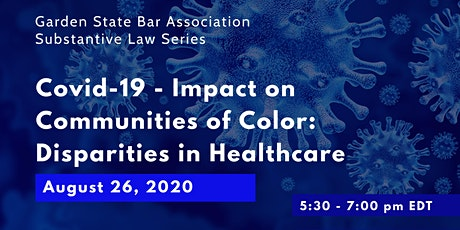 COVID-19 - Impact on Communities of Color: Healthcare Disparities tickets