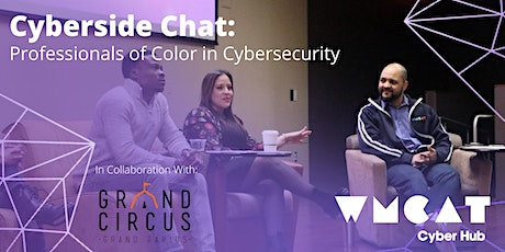 Cyberside Chat: Professionals of Color in Cybersecurity tickets