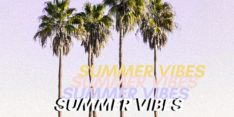 SUMMER VIBES billets