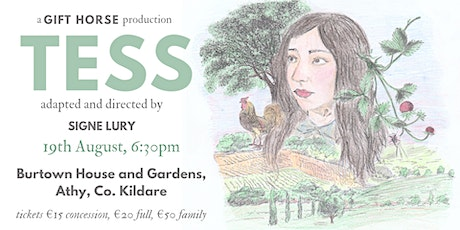 Tess - Open Air Theatre - Burtown tickets