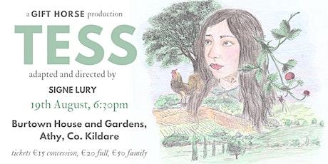 Tess - Open Air Theatre - Burtown tickets