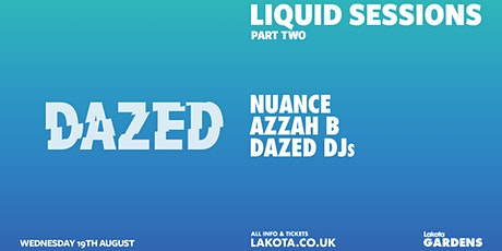 Liquid Sessions: Dazed (Part Two) tickets