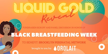 Orolait presents: Liquid Gold Kickoff Party and Webinar! tickets