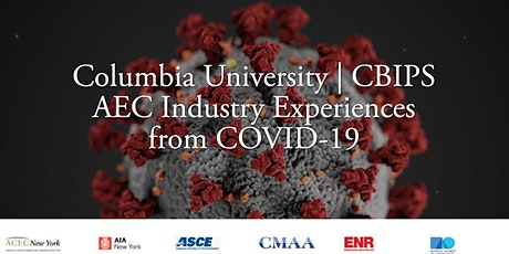 Columbia | CBIPS: AEC Industry Experiences from COVID-19 by Kartik Chandran tickets