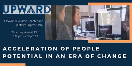 UPWARD Houston: Acceleration of People Potential in an Era of Change tickets