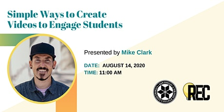 Simple Ways to Create Videos to Engage Student with Mike Clark tickets