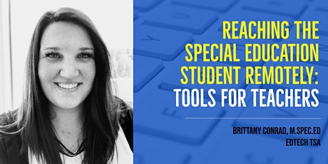 Reaching the Special Education Student Remotely: Tools for Teachers tickets